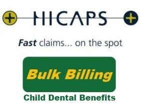 Bulk Billing Child Dental Benefits Schedule - Hicaps Fast claims... on the spot